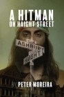 A Hitman on Haight Street (The Haight Mystery Series #2) Cover Image