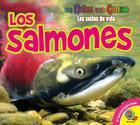 Los Salmones (Ninos y la Ciencia: Los Ciclos de Vida) Cover Image