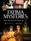 Fatima Mysteries: Mary's Message to the Modern Age Cover Image