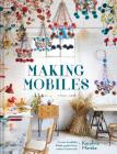 Making Mobiles: Creating Beautiful Polish Pajaki from Natural Materials Cover Image