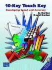 10-Key Touch Key: Developing Speed and Accuracy [With CDROM] Cover Image