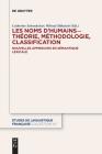 Les Noms d'Humains - Théorie, Méthodologie, Classification: Nouvelles Approches En Sémantique Lexicale Cover Image