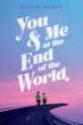 You & Me at the End of the World Cover Image