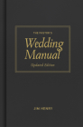 Pastor's Wedding Manual, Updated Edition Cover Image