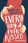 Every Boy I Ever Kissed Cover Image