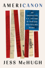 Americanon: An Unexpected U.S. History in Thirteen Bestselling Books Cover Image