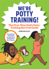 We're Potty Training!: The First-Time Dad's Potty-Training Survival Guide Cover Image