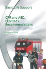 CPR and AED. COVID-19 Recommendations: Basic Life Support Cover Image