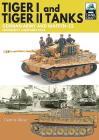 Tiger I & Tiger II Tanks: German Army and Waffen-SS Normandy Campaign 1944 (Tankcraft) Cover Image
