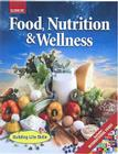 Food, Nutrition & Wellness, Student Edition Cover Image