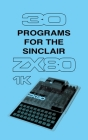 30 Programs for the Sinclair ZX80 Cover Image