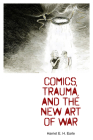 Comics, Trauma, and the New Art of War Cover Image