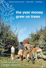 The Year Money Grew on Trees Cover Image