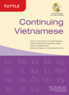 Continuing Vietnamese: (Audio CD-ROM Included) [With CDROM] Cover Image