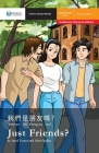 Just Friends?: Mandarin Companion Graded Readers Breakthrough Level, Traditional Chinese Edition Cover Image