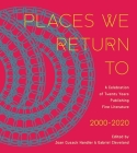 Places We Return To: A Celebration of Twenty Years Publishing Fine Literature by CavanKerry Press, 2000-2020 Cover Image