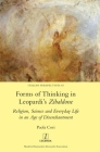 Forms of Thinking in Leopardi's Zibaldone: Religion, Science and Everyday Life in an Age of Disenchantment (Italian Perspectives #43) Cover Image