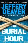 The Burial Hour (Lincoln Rhyme Novels) Cover Image