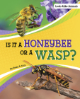 Is It a Honeybee or a Wasp? Cover Image