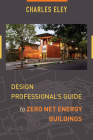 Design Professional's Guide to Zero Net Energy Buildings Cover Image