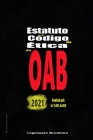 Estatuto e Código de Ética da OAB: 2021 Cover Image