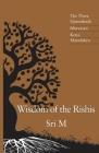 Wisdom of the Rishis: The Three Upanishads: Ishavasya, Kena & Mandukya Cover Image