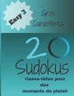 20 Sudokus: Casse-Têtes pour des moments de (Easy... #3) Cover Image