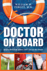 Doctor on Board: Ship's Medicine Chest and Care on the Water Cover Image