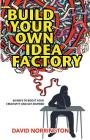 Build Your Own Idea Factory Cover Image