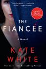 The Fiancée: A Novel Cover Image