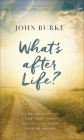 What's After Life?: Evidence from the New York Times Bestselling Book Imagine Heaven Cover Image