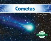 Cometas (Comets) (Spanish Version) (Nuestra Galaxia (Our Galaxy)) Cover Image