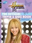 Hannah Montana The Official Trivia & Quiz Book Cover Image