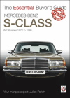 Mercedes Benz S-Class: W116-series 1972-1980 (Essential Buyer's Guide) Cover Image