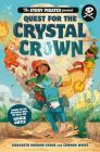 The Story Pirates Present: Quest for the Crystal Crown Cover Image