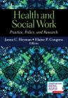 Health and Social Work: Practice, Policy, and Research Cover Image