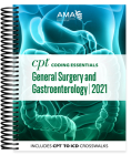 CPT Coding Essentials for General Surgery and Gastroenterology 2021 Cover Image