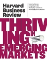 Thriving in Emerging Markets (Harvard Business Review) Cover Image