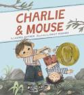 Charlie & Mouse: Book 1 Cover Image