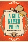 A Girl Named Polly Cover Image