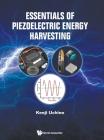 Essentials of Piezoelectric Energy Harvesting Cover Image