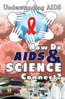 How Do AIDS & Science Connect? Cover Image