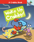 Wake Up, Crabby!: An Acorn Book (A Crabby Book #3) Cover Image
