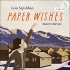 Paper Wishes Lib/E Cover Image