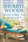 Welcome to Serenity (Sweet Magnolias Novel #4) Cover Image