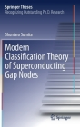 Modern Classification Theory of Superconducting Gap Nodes (Springer Theses) Cover Image