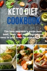 Keto Diet Cookbook: The best beginner's guide pork, beef, lamb and poultry quick and easy to your body for lose your weight Cover Image