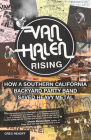 Van Halen Rising: How a Southern California Backyard Party Band Saved Heavy Metal Cover Image