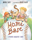 Home Base: A Mother-Daughter Story Cover Image