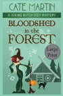 Bloodshed in the Forest: A Viking Witch Cozy Mystery Cover Image